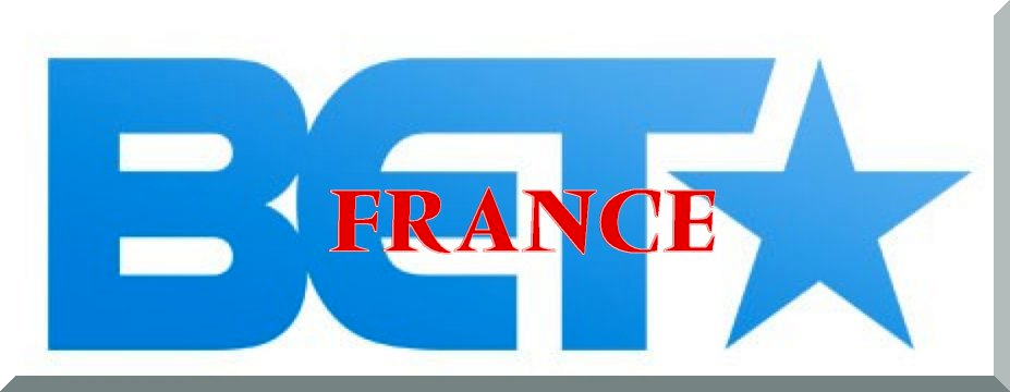 BET FRANCE 24 HOUR CHANNEL RAWDOGGTV