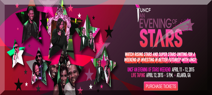 UNCF AN EVENING OF STARS 2015 APRIL 26th ON BET