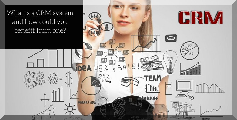 WHAT IS A CRM SYSTEM